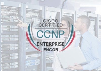 Khóa học CCNP Enterprise CORE (ENCOR 350-401)